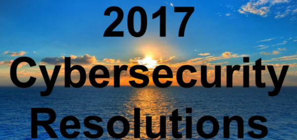 4 Cybersecurity Resolutions Your Organization Should Keep