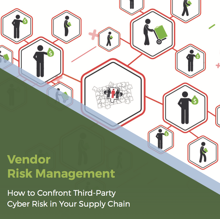 Vendor Risk Management: How to Confront Third-Party Cyber Risk in Your Supply Chain