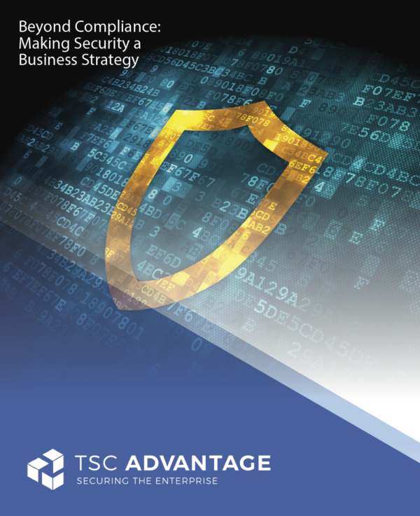 Beyond Compliance: Making Security a Business Strategy